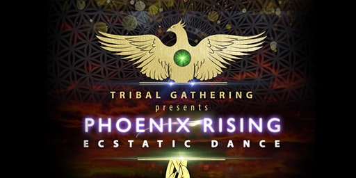 Phoenix Rising Ecstatic Dance