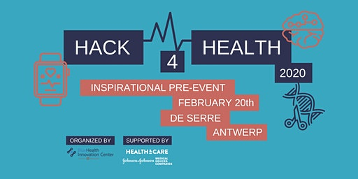 Hack4Health Inspirational pre-event Antwerp
