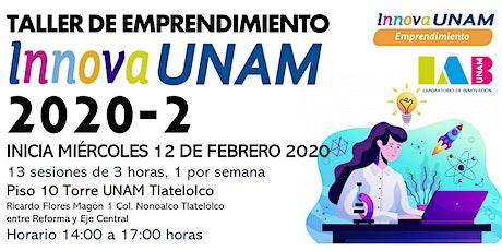 TALLER DE EMPRENDIMIENTO INNOVAUNAM TLATELOLCO VESPERTINO 2020-2 tickets