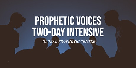Prophetic Voices Two-Day Intensive @ Global Prophetic Center tickets