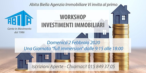 Workshop Investimenti Immobiliari | Come comprare case e vivere di rendita!