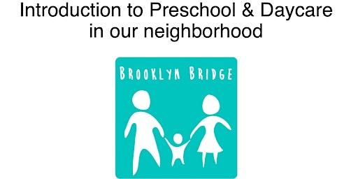 Intro to Preschool hosted by Brooklyn Bridge Parents & local preschools