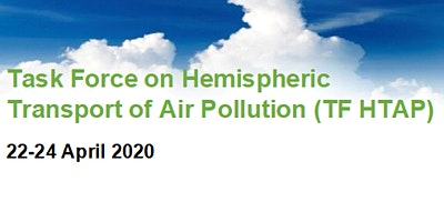 Task Force on Hemispheric Transport of Air Pollution, 22-24 April 2020