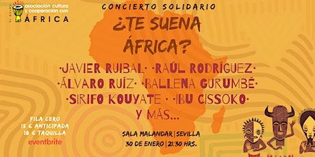 Concierto solidario ¿Te Suena África? entradas