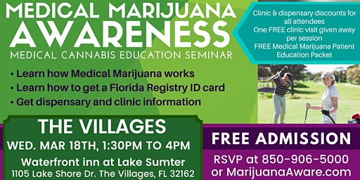 Villages- Medical Marijuana Awareness Seminar
