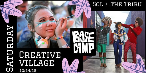 FREE: BaseCamp Creative Village with Music by Sol & the Tribu