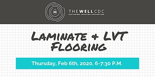 """Home Maintenance Class: """"Laminate & LVT Flooring"""""""