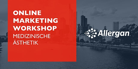 Allergan Online Marketing Workshop Tickets