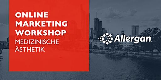 Allergan Online Marketing Workshop