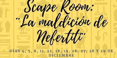 """SCAPE ROOM """"La maldición de Nefertiti"""" entradas"""