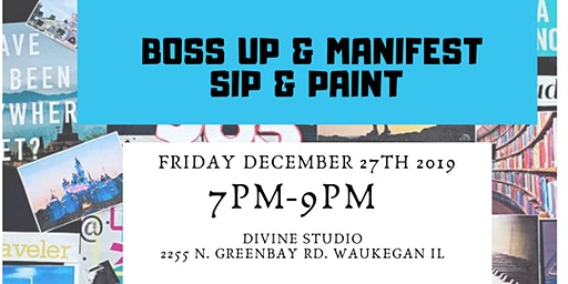 BOSS UP & MANIFEST SIP & PAINT