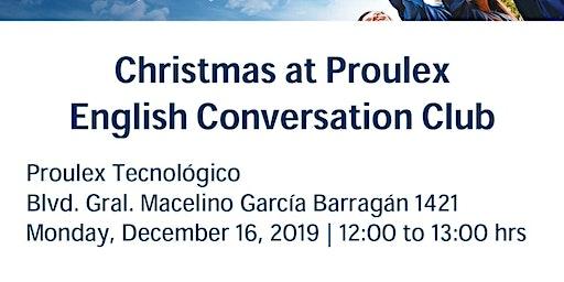 English Conversation Club - Christmas at Proulex