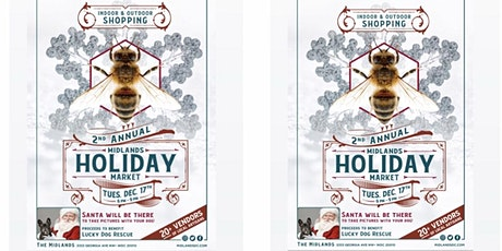 The Midlands Annual Holiday Market tickets