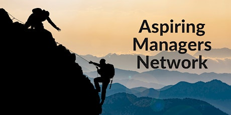 Aspiring Managers Network tickets