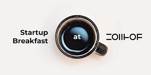 Startup Breakfast @ ZOLLHOF