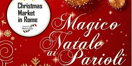 Magico Natale ai Parioli - 3a Edizione  21 e 22 dicembre 2019 biglietti