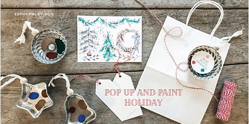 Pop Up and Paint Holiday