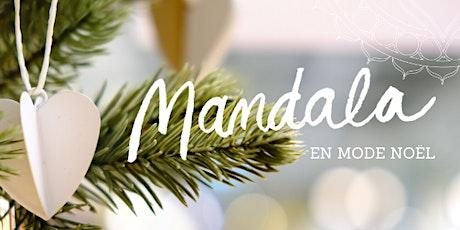 20 décembre - Mandala en mode Noël tickets