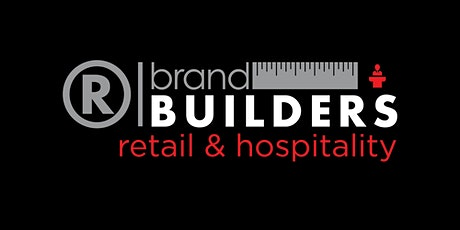 Brand Builders: Retail & Hospitality tickets