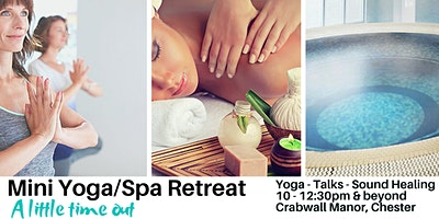 Mini Spa/ Yoga Retreat  - Chester