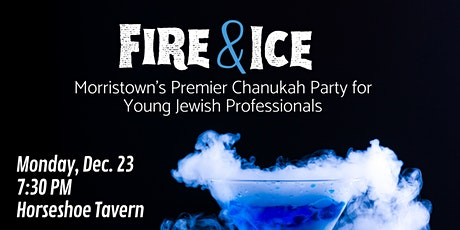 Fire and Ice Chanukah tickets