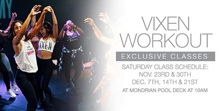 The Vixen Workout at Mondrian South Beach! tickets