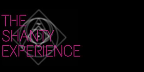 The Shanty Experience biglietti