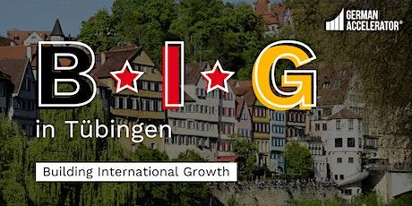 B•I•G in Tübingen Tickets