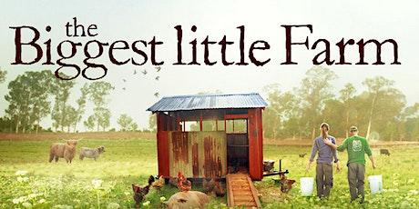 Environmental Film Night: The Biggest Little Farm! tickets