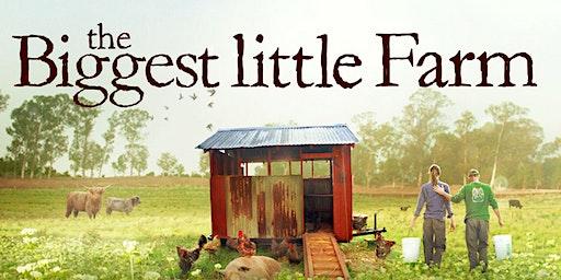 Environmental Film Night: The Biggest Little Farm!