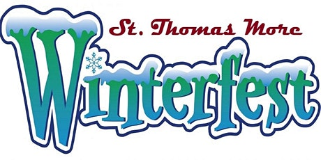 St. Thomas More WinterFest  / 21and Over Event tickets
