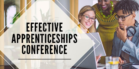 Effective Apprenticeships Conference tickets