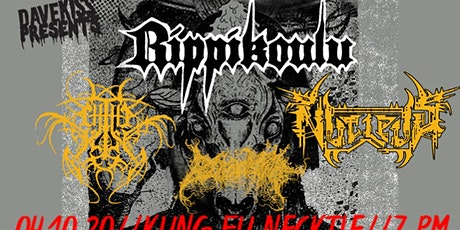 Rippikoulu ~ Chthe'ilist ~ Nucleus ~ Blood Spore tickets