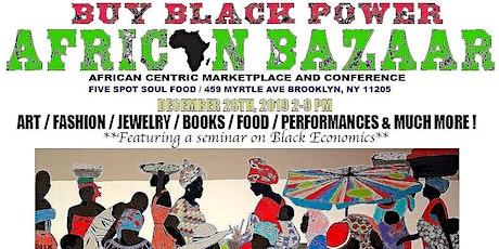 Buy Black Power: African Bazaar tickets