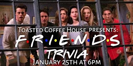 Friends Trivia ( 2nd Night) tickets