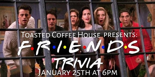 Friends Trivia ( 2nd Night)