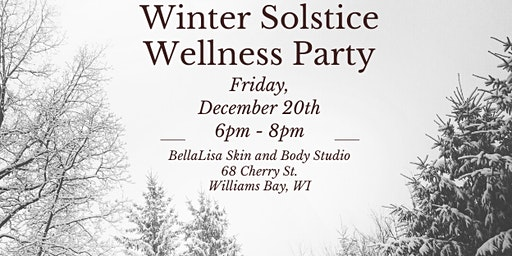 Winter Solstice Wellness Party