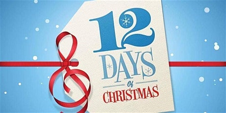 12 DAYS OF CHRISTMAS GIVEAWAY tickets