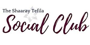 Shaaray Tefila Social Club: MLK Shabbat Dinner