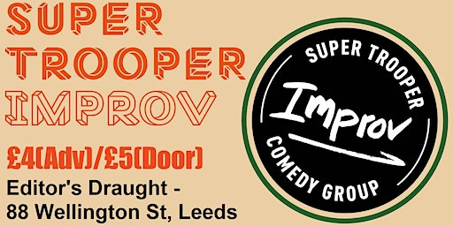 Super Trooper Improv comedy night (December)