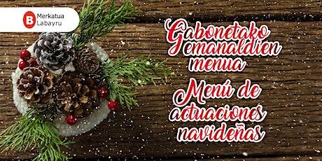 Mercado de Labayru - Actividades navideñas entradas