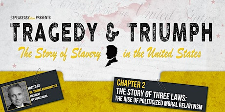 Tragedy & Triumph: The Story of Slavery in The United States - Chapter 2 tickets