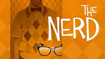 """The Nerd"""