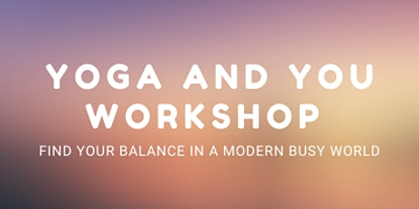 Yoga and You Workshop tickets