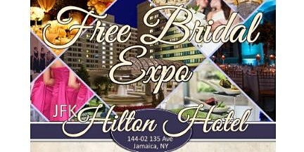 January 29, 2020 Free Bridal Show at JFK Hilton Hotel in Queens, NY