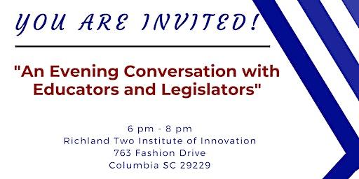 Evening Conversation with Educators and Legislators