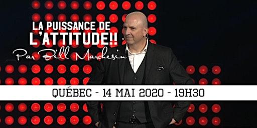 QUÉBEC - La puissance de l'attitude!! 25$
