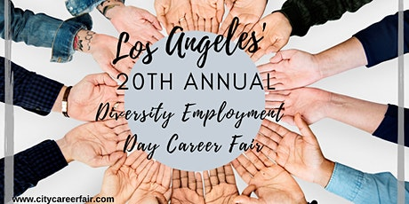 LOS ANGELES' 20th ANNUAL DIVERSITY EMPLOYMENT DAY CAREER FAIR September 22, 2020 tickets