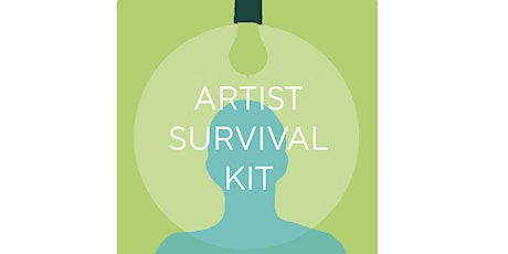 Artist Survival Kit (ASK) Workshop: Exhibition Ready tickets
