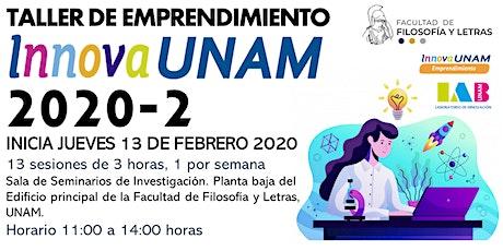 TALLER DE EMPRENDIMIENTO INNOVAUNAM FILOSOFÍA 2020-2 billets
